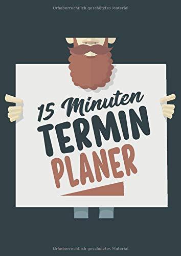 15 Minuten Terminplaner: Terminbuch mit viertelstündiger ( 15 Minuten ) Einteilung für Termine. Tagesplaner von 7.00 Uhr bis 20.00 Uhr. Für den Friseursalon. Hipster Plakat
