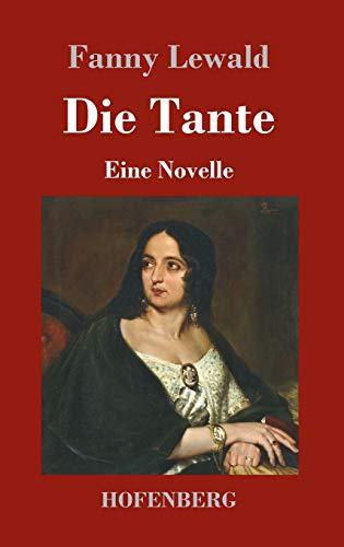 Die Tante: Eine Novelle
