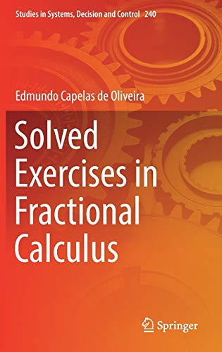 Solved Exercises in Fractional Calculus (Studies in Systems, Decision and Control (240), Band 240)