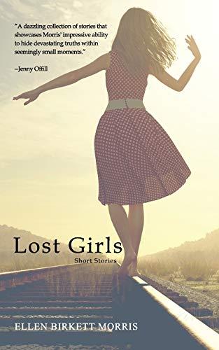 Lost Girls: Short Stories