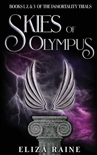 Skies of Olympus: Books One, Two & Three (The Immortality Trials)