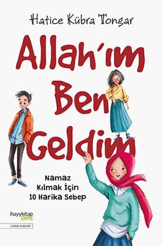 Allah'im Ben Geldim: Namaz Kilmak Icin 10 Harika Sebep: Namaz Kılmak İçin 10 Harika Sebep