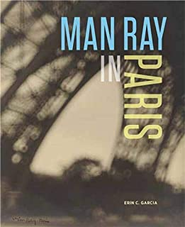 Man Ray in Paris