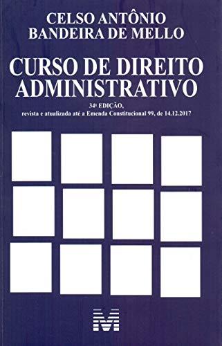 Curso de Direito Administrativo - 34 ed./2019