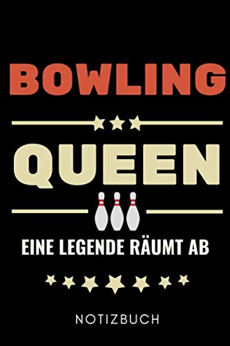 BOWLING QUEEN EINE LEGENDE RÄUMT AB NOTIZBUCH: A5 TAGEBUCH Geschenk für Bowlingspieler   Bowlingbuch   Kegeln   Bowling   Kegelspiel   Mannschaft   Bowlingfan   Bowler   Sport   Männer