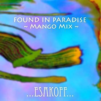 Found in Paradise (Mango Mix)