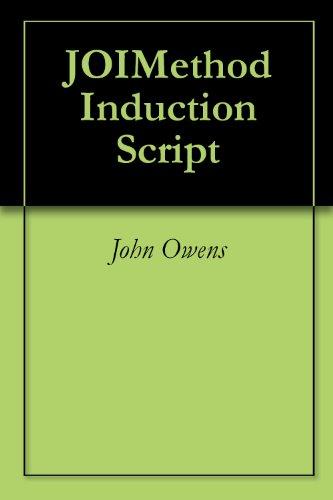 CLINICAL HYPNOSIS: JOIMETHOD Induction Script