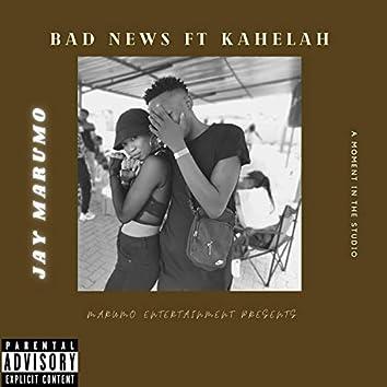 Bad News (feat. Kahelah)