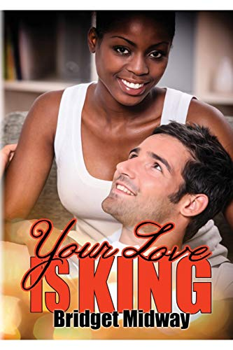 Your Love Is King: Book Two - Royal Pains Series