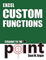 Excel Custom Functions: Straight to the Point Front Cover