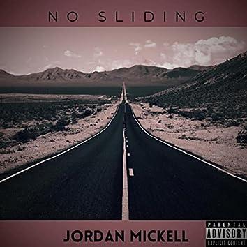 No Sliding