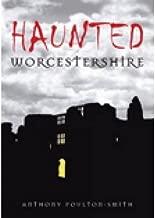 [(Haunted Worcestershire)] [Author: Anthony Poulton-Smith] published on (July, 2009)