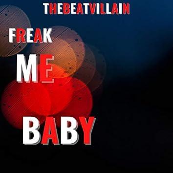 Freak Me Baby