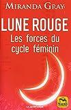 Lune rouge - Les forces du cycle féminin - Macro - 02/07/2020