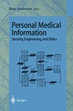 Personal Medical Information: Security, Engineering, and Ethics