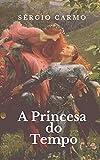 A Princesa do Tempo