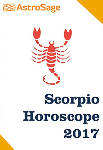Scorpio Horoscope 2017 By AstroSage.com: Scorpio Astrology 2017 (English Edition)