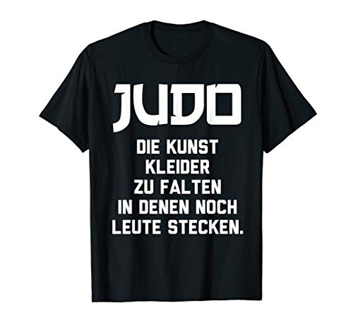 Judo | Kunst Kleider Zu Falten In Denen Noch Leute Stecken T-Shirt