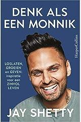 Denk als een monnik: loslaten, groeien en geven : inspiratie voor een zinvol leven Paperback
