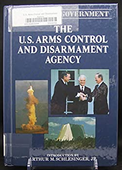 US Arms Control & Disarmament Agency 1555461255 Book Cover