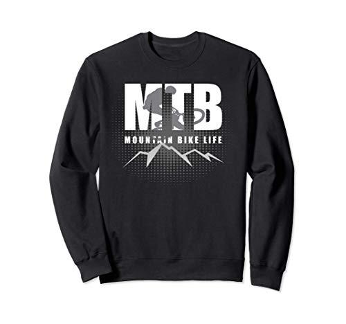 MTB Mountain Bike Life, Downhill e Sport Felpa