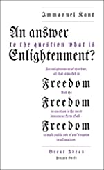 An Answer to the Question - 'What is Enlightenment?' d'Immanuel Kant