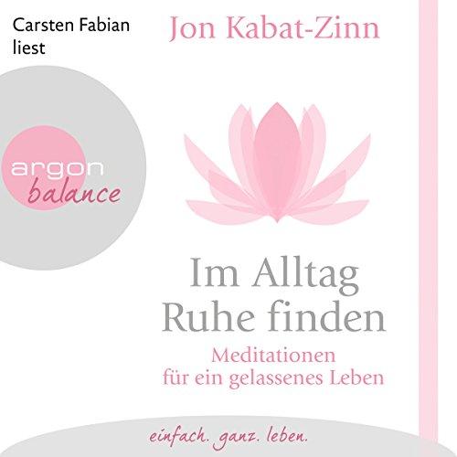 Im Alltag Ruhe finden audiobook cover art