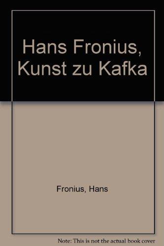 Hans Fronius: Kunst zu Kafka (German Edition)