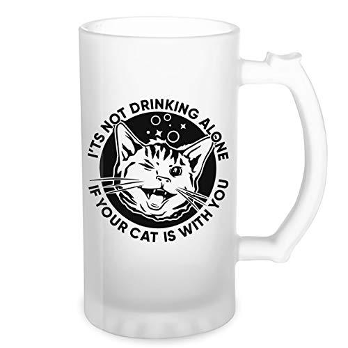It's Not Drinking Alone If Your Cat Is With You Transparente taza de Stein de la cerveza 0.5L