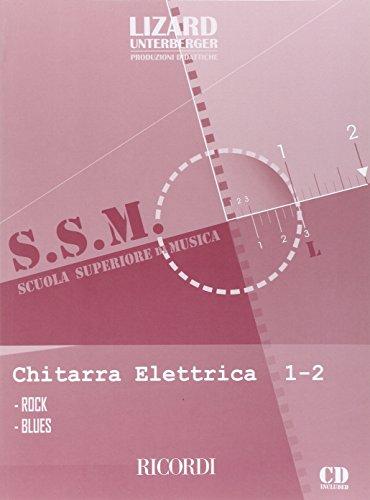 Chitarra Elettrica: Rock e Blues - Vol. 1-2 + CD