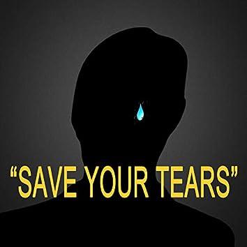 Save Your Tears (EDM Remix)