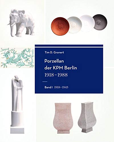 Porzellan der KPM Berlin 1918-1988