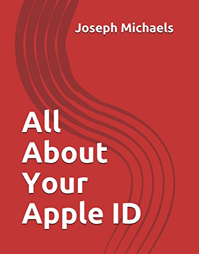 All About Your Apple ID (English Edition)