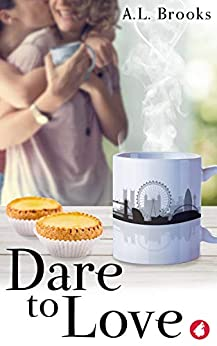 Dare to Love by [A.L. Brooks]