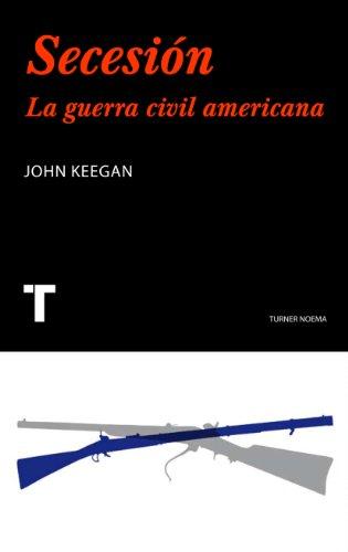 Secesión: La guerra civil americana (Noema)
