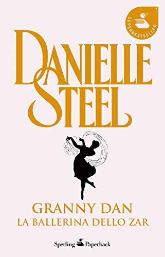 Granny Dan - La ballerina dello Zar (Italian Edition)