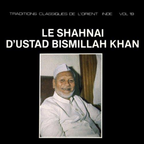 Le Shanai D'Ustad Bismillah Khan