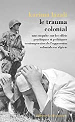 Le trauma colonial de Karima LAZALI