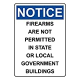 Montrwie Notice Firearms are are Not Permitted in State Or Local Government Buildings OSHA Plaque en métal avec Avertissement 8 x 12