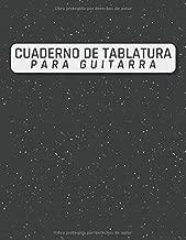 Cuaderno De Tablatura Para Guitarra: Cuaderno De Guitarra | 110 Paginas | 21,59 cm x 27,94 cm (sobre a4) | Guitarra Seis Cuerdas (Spanish Edition)