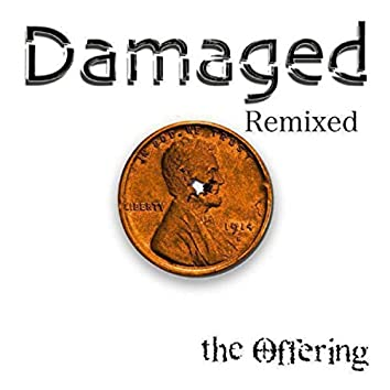 Damaged (Remixed)