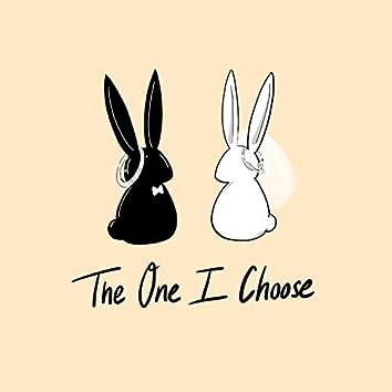 The One I Choose