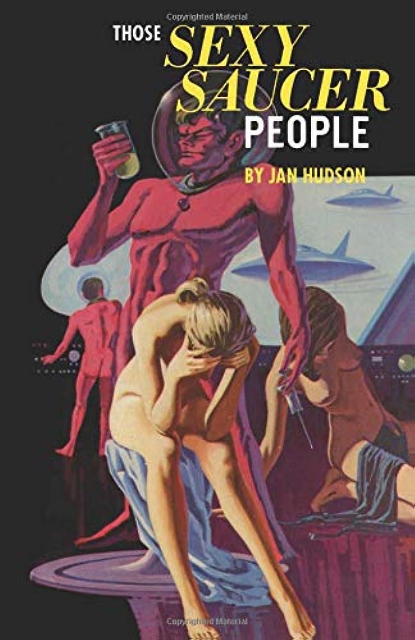 契約スーツ代わってThose Sexy Saucer People: True Chronicles of the Early UFO Contactees