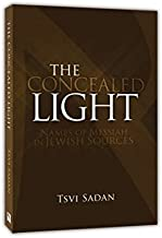 The Concealed Light: Names of Messiah in Jewish Sources