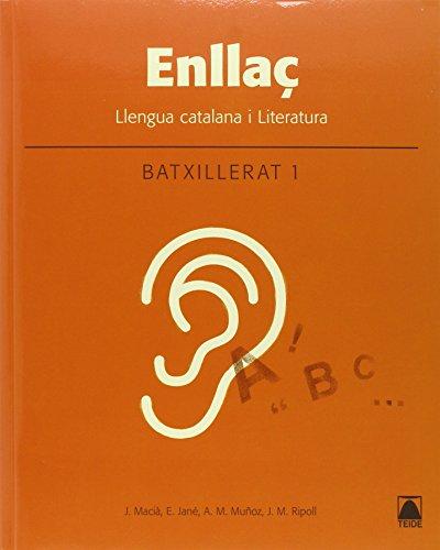 Enllaç. Llengua catalana i literatura 1. Batxillerat - 9788430753383