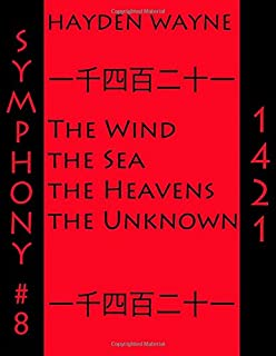 Symphony #8-1421: The Wind, the Sea, the Heavens, the Unknown