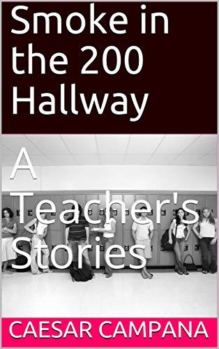 Smoke in the 200 Hallway: A Teacher