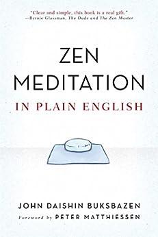 Zen Meditation in Plain English by [John Daishin Buksbazen, Peter Matthiessen]