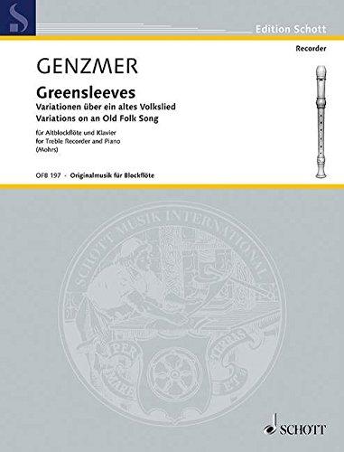 Greensleeves: Variationen über ein altes Volkslied. GeWV 261. Alt-Blockflöte und Klavier. (Edition Schott)