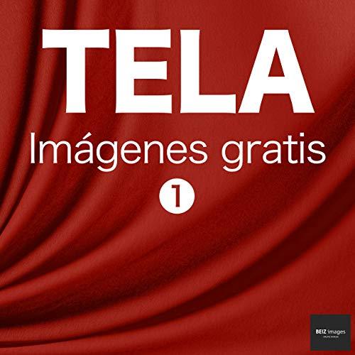 TELA Imágenes gratis 1  BEIZ images - Fotos de Stock Gratis (Spanish Edition)